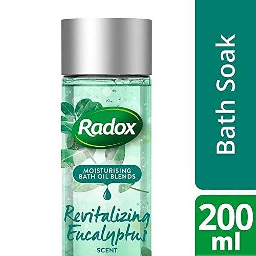 フェッチエレクトロニック複合[Radox] ユーカリの香り200ミリリットルを活性化Radoxのバスオイル - Radox Bath Oil Revitalizing Eucalyptus Scent 200ml [並行輸入品]