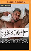 Still Not into You: An Enemies to Lovers Romance (Enguard Protectors)