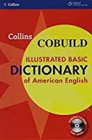 Collins COBUILD Illustrated Basic Dictionary of American English Softcover (600 pp) + CDROM (Collins COBUILD Dictionaries)