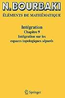 Integration: Chapitre 9 (Elements de Mathematique)