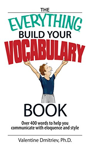 The Everything Build Your Vocabulary Book Over 400 Words To Help