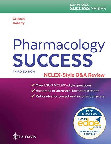 Download Pharmacology Success: NCLEX-Style Q&A Review (Davis's Q&a Success) 0803669240