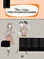Palmer-Hughes Prep Accordion Course Book 1b