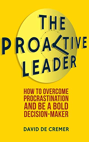 Download The Proactive Leader: How To Overcome Procrastination And Be A Bold Decision-Maker 1137290269