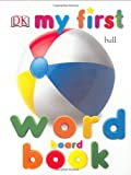 My First Word Board Book (My 1st Board Books)