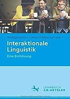 Interaktionale Linguistik: Eine Einfuehrung