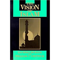 The Vision of Islam (Visions of Reality. Understanding Religions)