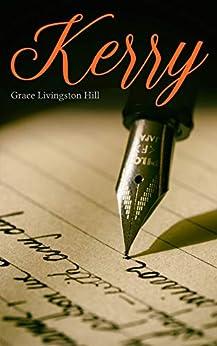 Kerry by [Hill, Grace Livingston]