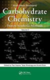 Carbohydrate Chemistry: Proven Synthetic Methods, Volume 5