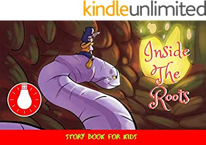 Inside The Roots: Before Bed Children's Book- Cute story - Easy reading Illustrations -Cute Educational Adventure   . (English Edition)