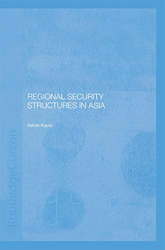 Regional Security Structures in Asia (English Edition)