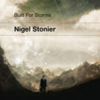 Built For Storms by Nigel Stonier (2014-05-03)