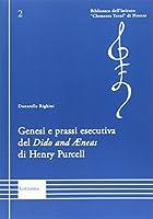 Genesi e prassi esecutiva del «Dido and Aenas» di Henry Purcell
