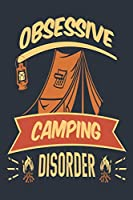 Obsessive Camping Disorder: Medium Size Notebook with Lined Interior, Page Number and Daily Entry Ideal for Organization, Taking Notes, Journal, Diary, Daily Planner