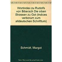 Wortindex Zu Rudolfs Von Biberach Die Sieben Strassen Zu Got (Indices Verborum Zum Altdeutschen Schrifttum)