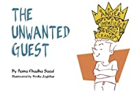 The Unwanted Guest: A Book About Overcoming Anger