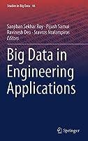 Big Data in Engineering Applications (Studies in Big Data)