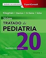 Nelson Tratado De Pediatria - 20ª Edição - 2 Volumes