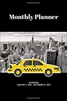 "Monthly Planner: NYC taxi; 24 months; January 1, 2020 - December 31, 2021; 6"" x 9"""
