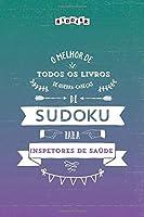 O melhor de todos os livros de quebra-cabeças de Sudoku para inspetores de saúde