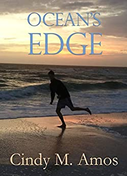 Ocean's Edge: Romance on the Tides by [Amos, Cindy M.]