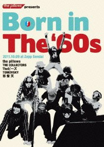 the pillows presents Born in The '60s 2011.10.09 at Zepp Sendai [DVD]の詳細を見る