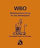 Wettbewerbsordnung fuer den Breitensport (WBO): Regeln, Tipps und Hinweise