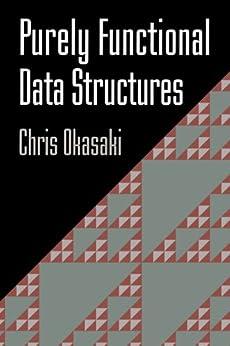 [Okasaki, Chris]のPurely Functional Data Structures