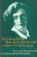 Suhrkamp BasisBibliothek (SBB), Nr.19, Das dicke Kind und andere Erzahlungen by Marie Luise Kaschnitz Asta-Maria Bachmann Uwe Schweikert(2002-01-01)