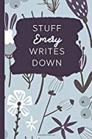 Stuff Emery Writes Down: Personalized Journal / Notebook (6 x 9 inch) with 110 wide ruled pages inside [Soft Blue]