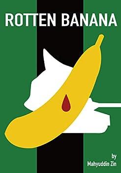 Rotten Banana (English Edition)