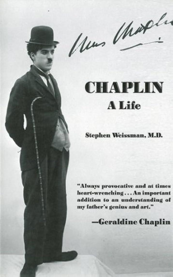 Chaplin: A Life (English Edition)