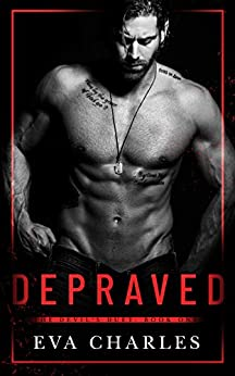 Depraved (The Devil's Duet Book 1) by [Charles, Eva]