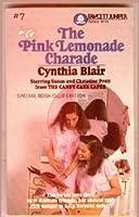 The Pink Lemonade Charade: (#7) (Pratt Twins)