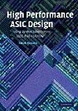 アシックス High Performance ASIC Design: Using Synthesizable Domino Logic in an ASIC Flow