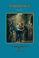 Mariology Volume II