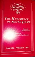 The Hunchback of Notre Dame: A Quasi-Musical, Freely Adapted from the Novel