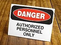 サイン&ラベルステッカー SIGNS & LABELS series 「危険、許可ある者のみ」_SC-MD009-SXW