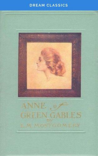 Anne of Green Gables (Dream Classics)