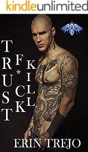 Trust F*ck Kill (English Edition)