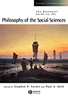Bkel Gd Philosophy of Social Sciences (Blackwell Philosophy Guides)