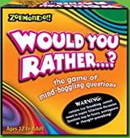 Zobmondo: ''Would You Rather...?'' Classic Version