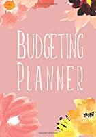 Budgeting Planner: Weekly And Monthly Budget Organizer With Bill And Debt Tracker And Much More!