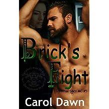 Brick's Fight (Infernal Sons MC Book 5)