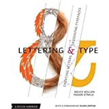 Lettering & Type: Creating Letters and Designing Typefaces (Design Brief)