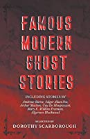 Famous Modern Ghost Stories - Selected with an Introduction