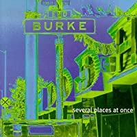 Several Places at Once by Burke