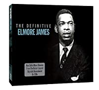 Definitive Elmore James