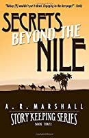 Secrets beyond the Nile (Story Keeping Series, Book 3)