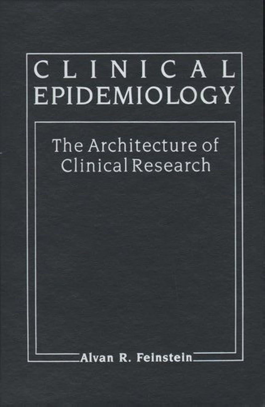ハウス運賃にやにやClinical Epidemiology: The Architecture of Clinical Research